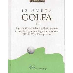 Iz sveta golfa III