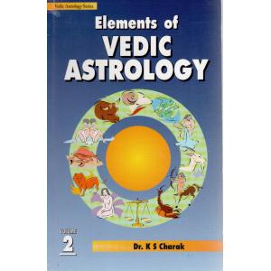 Elements of Vedic Astrology Volume 2