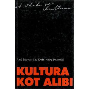 Kultura kot alibi