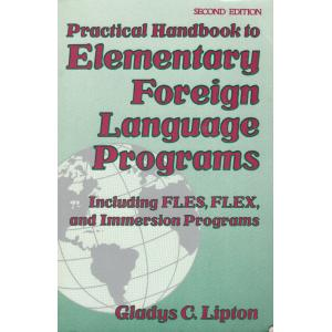 Practical Handbook to Elementary Foreign Language Programs