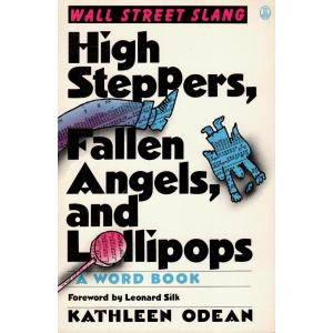 High Steppers, Fallen Angels, and Lollipops