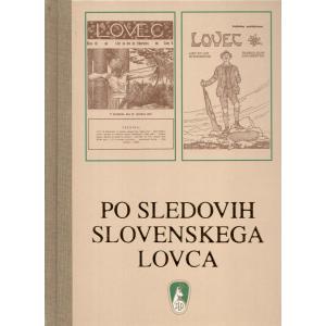 Po sledovih slovenskega Lovca