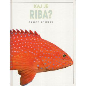 Kaj je riba?