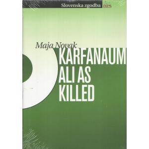 Karfanaum ali As killed