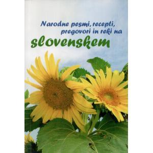 Narodne pesmi, recepti, pregovori in reki na Slovenskem