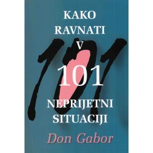 Kako ravnati v 101 neprijetni situaciji