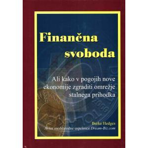 Finančna svoboda ali Kako v pogojih nove ekonomije zgraditi omrežje stalnega prihodka