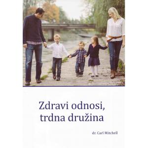 Zdravi odnosi, trdna družina