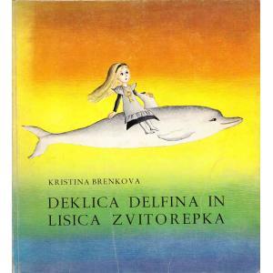 Deklica Delfina in lisica Zvitorepka