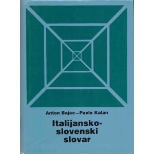 Italijansko-slovenski slovar = Dizionario italiano-sloveno