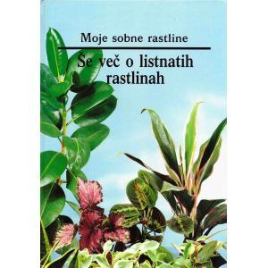 Še več o listnatih rastlinah