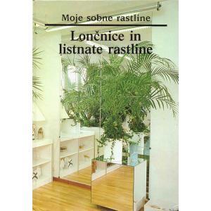 Lončnice in listnate rastline