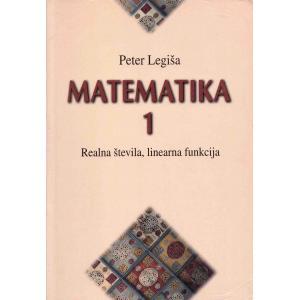 Matematika 1 - Realna števila, linerna funkcija